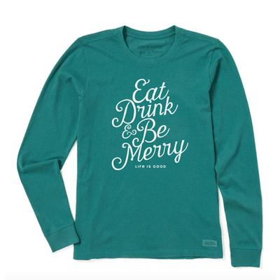 Women's Eat, Drink & Be Merry Crusher Long Sleeve