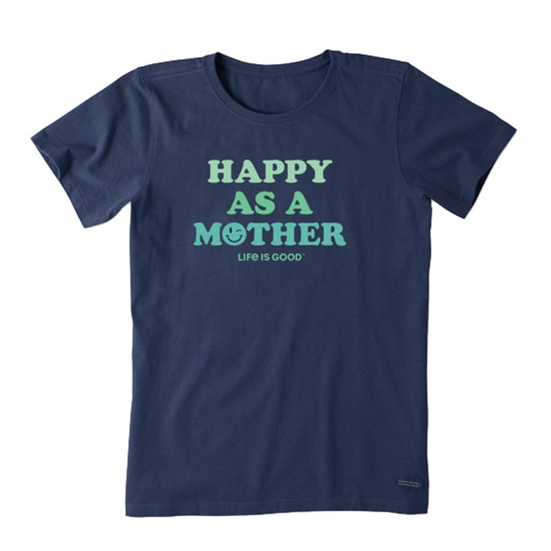Women's Happy As A Mother Crusher Tee